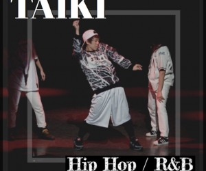 Hip Hop / R&B『TAIKI』クラス